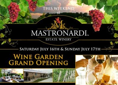 Mastronardi Wine Garden Grand Opening: July 16, 2011