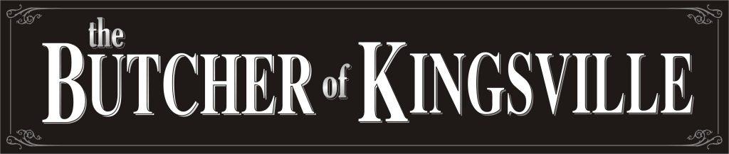 The Butcher of Kingsville