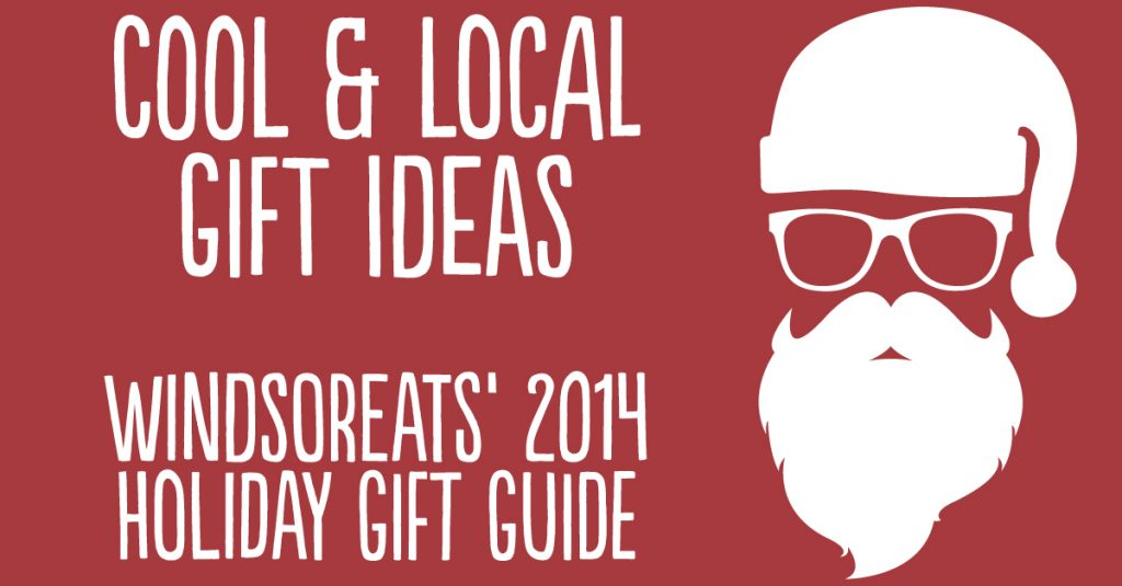 2014 Windsoreats Holiday Gift Guide Windsoreats