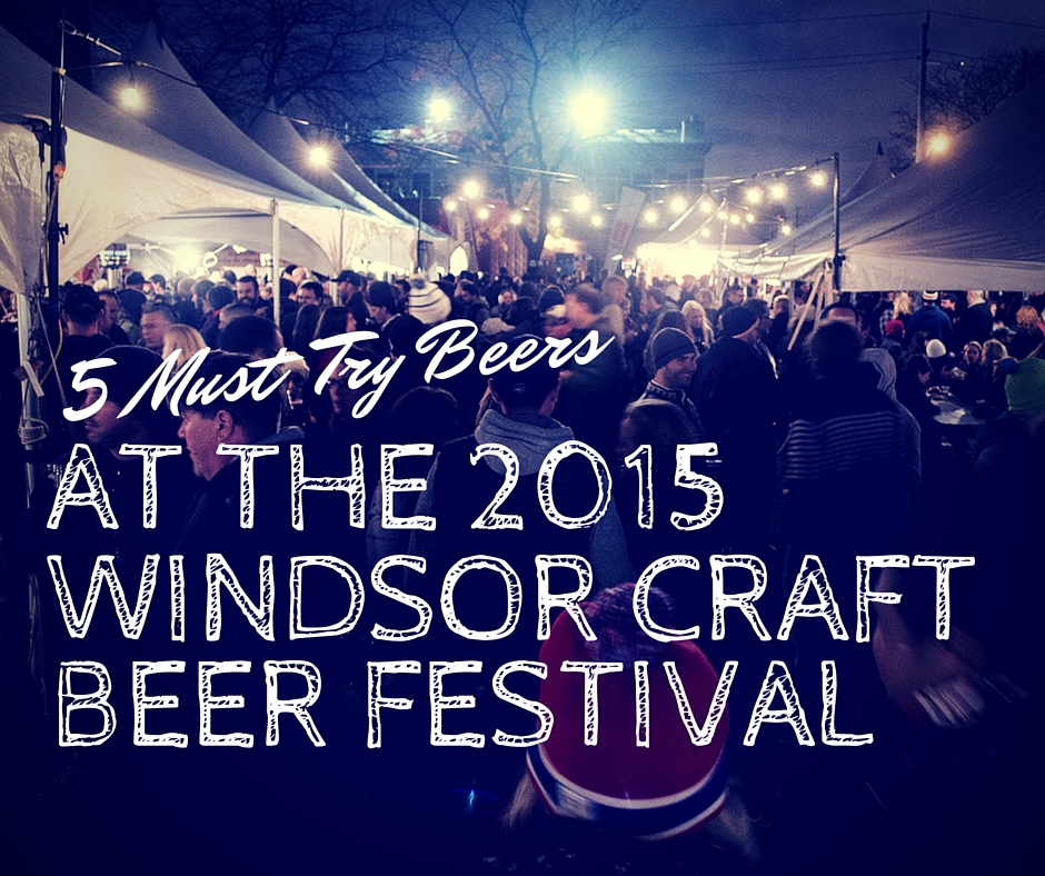 2015 Windsor Craft Beer Festival