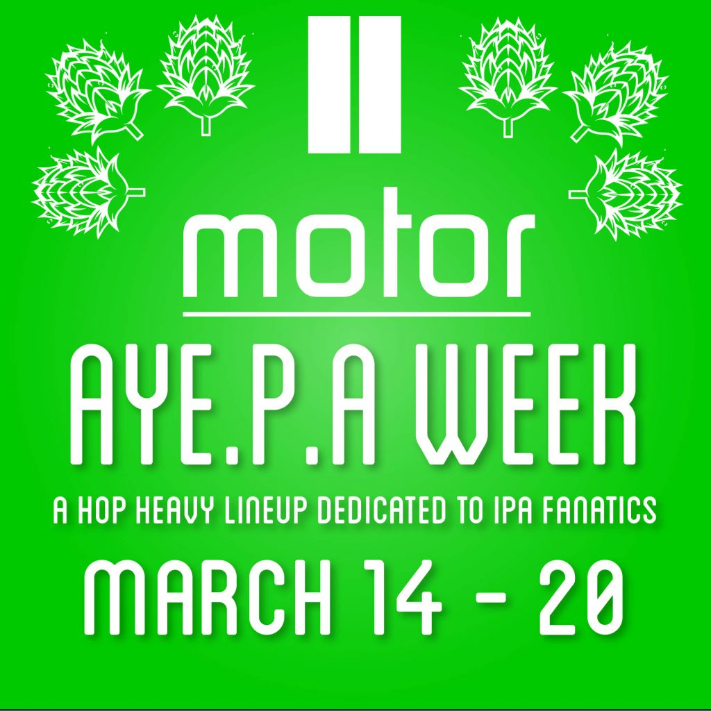 It's Motor AYE.P.A. Week!