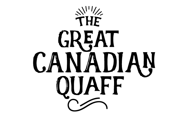 The Great Canadian Quaff